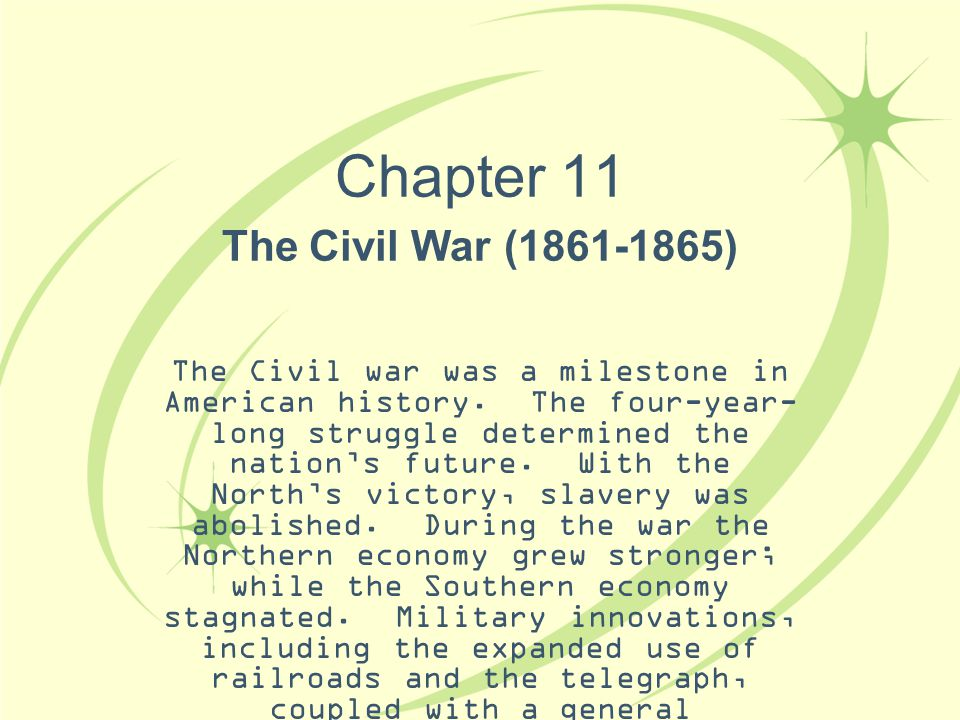 Chapter 11 The Civil War (1861-1865)