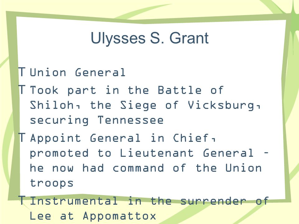 Ulysses S. Grant Union General