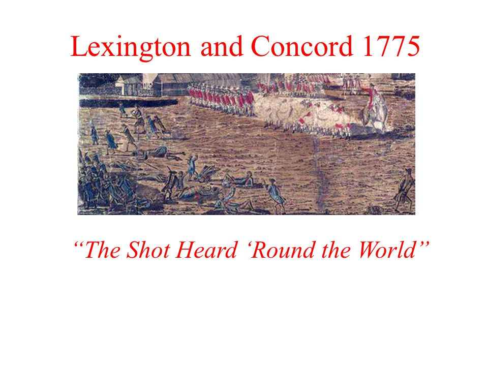 Lexington and Concord 1775 The Shot Heard 'Round the World