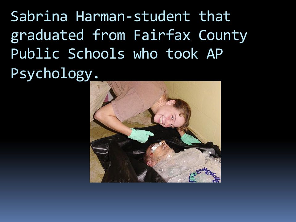 Sabrina Harman-student that graduated from Fairfax County Public Schools who took AP Psychology.