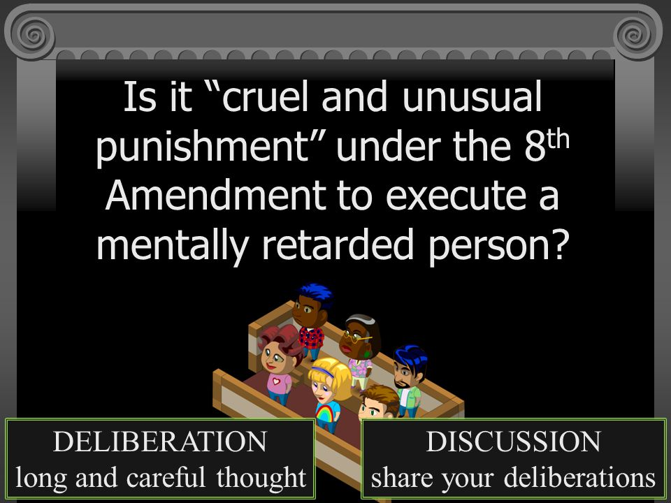 Is it cruel and unusual punishment under the 8th Amendment to execute a mentally retarded person