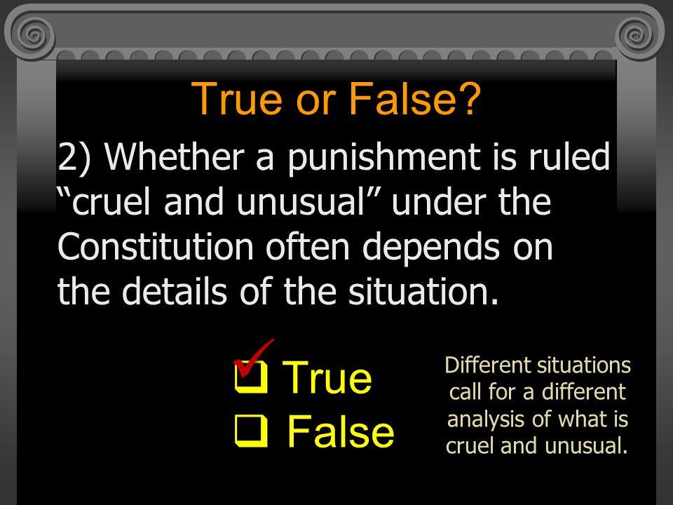  True or False True False