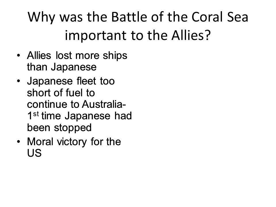 Why was the Battle of the Coral Sea important to the Allies