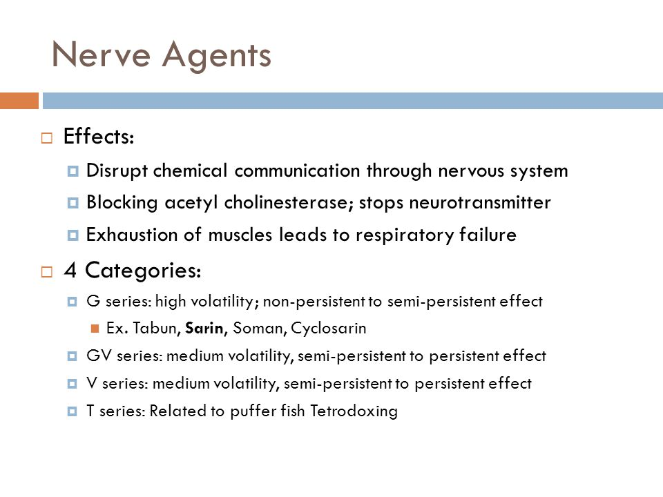 Nerve Agents Effects: 4 Categories: