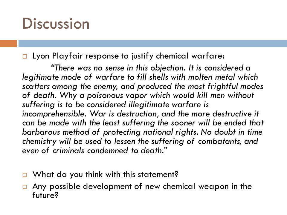 Discussion Lyon Playfair response to justify chemical warfare: