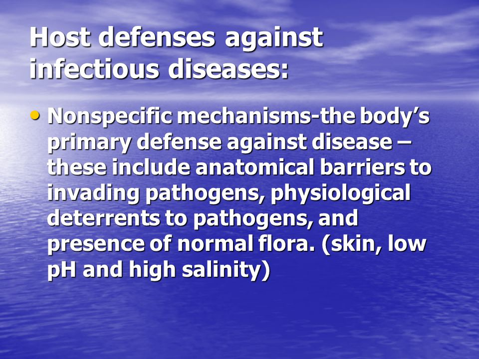 Host defenses against infectious diseases: