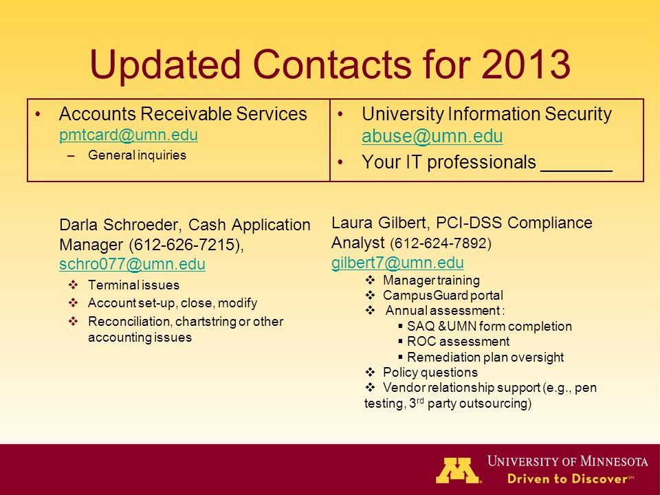 Updated Contacts for 2013 Accounts Receivable Services pmtcard@umn.edu