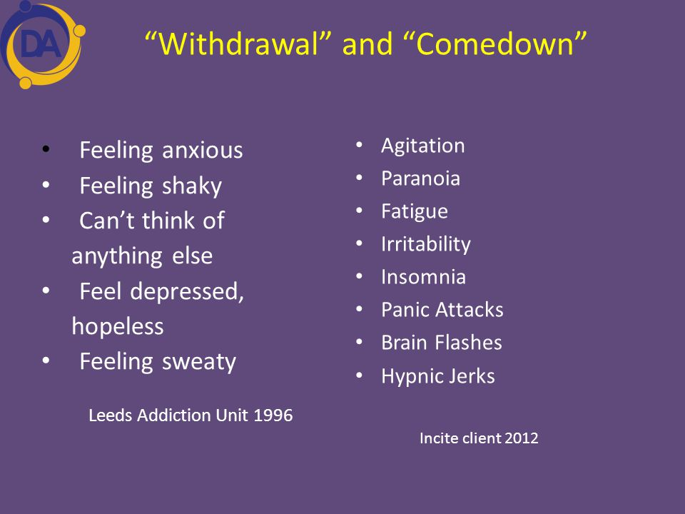 Withdrawal and Comedown