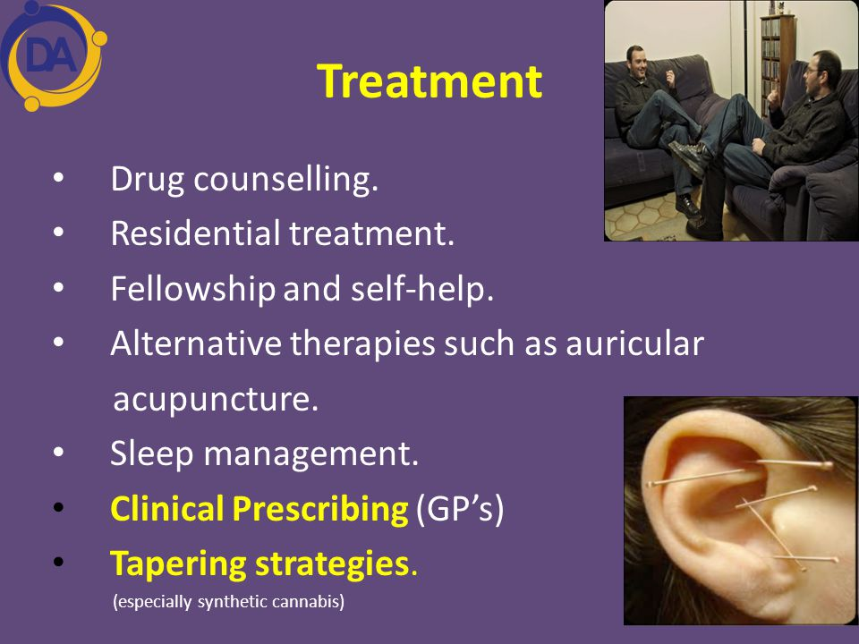 Treatment Drug counselling. Residential treatment.