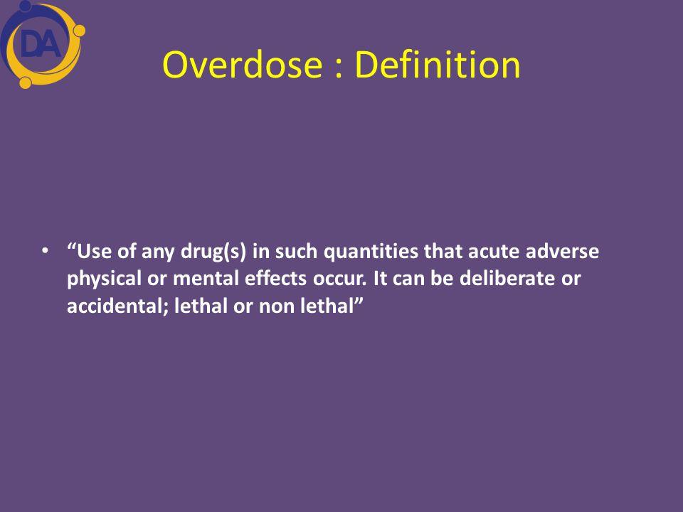 Overdose : Definition