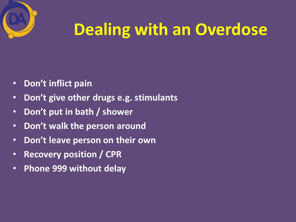 Dealing with an Overdose