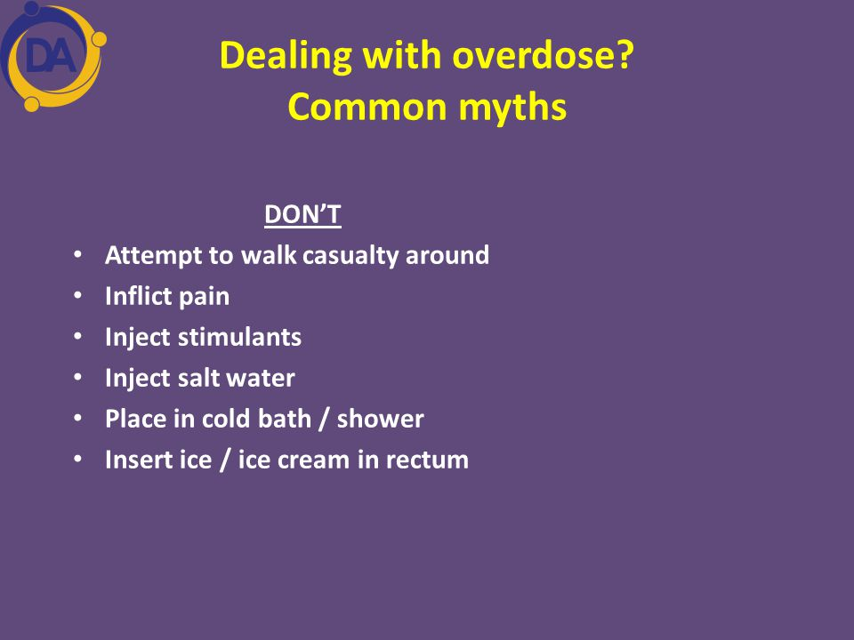 Dealing with overdose Common myths