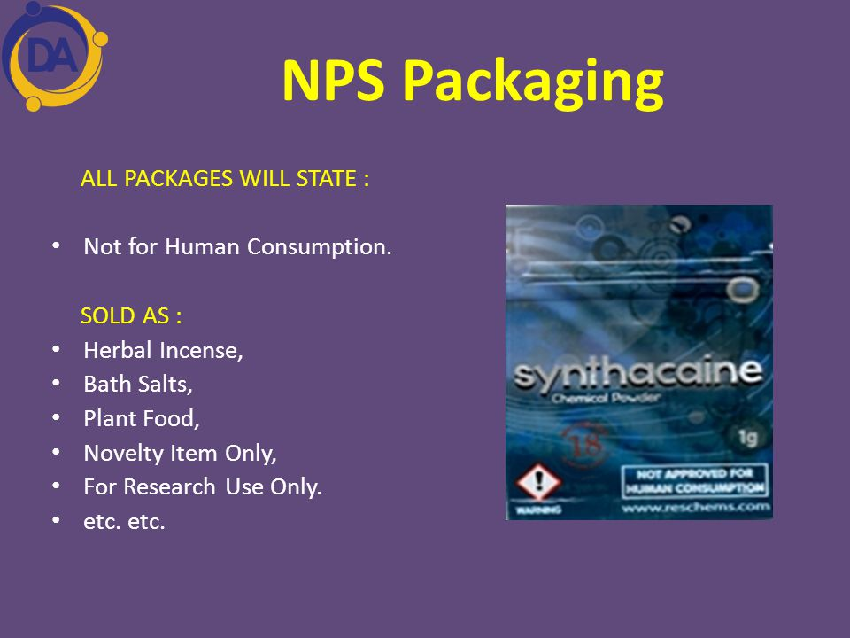 NPS Packaging ALL PACKAGES WILL STATE : Not for Human Consumption.