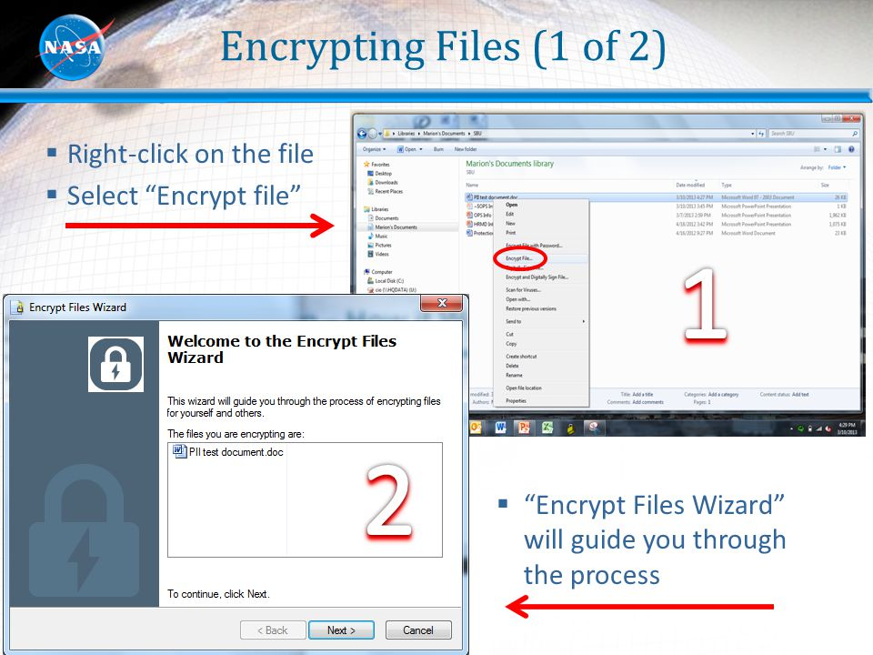 1 2 Encrypting Files (1 of 2) Right-click on the file