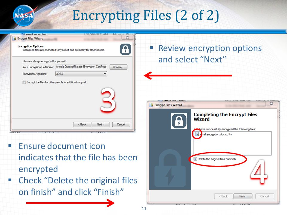 Encrypting Files (2 of 2) Review encryption options and select Next 3. 4. Kat. Ensure document icon indicates that the file has been encrypted.
