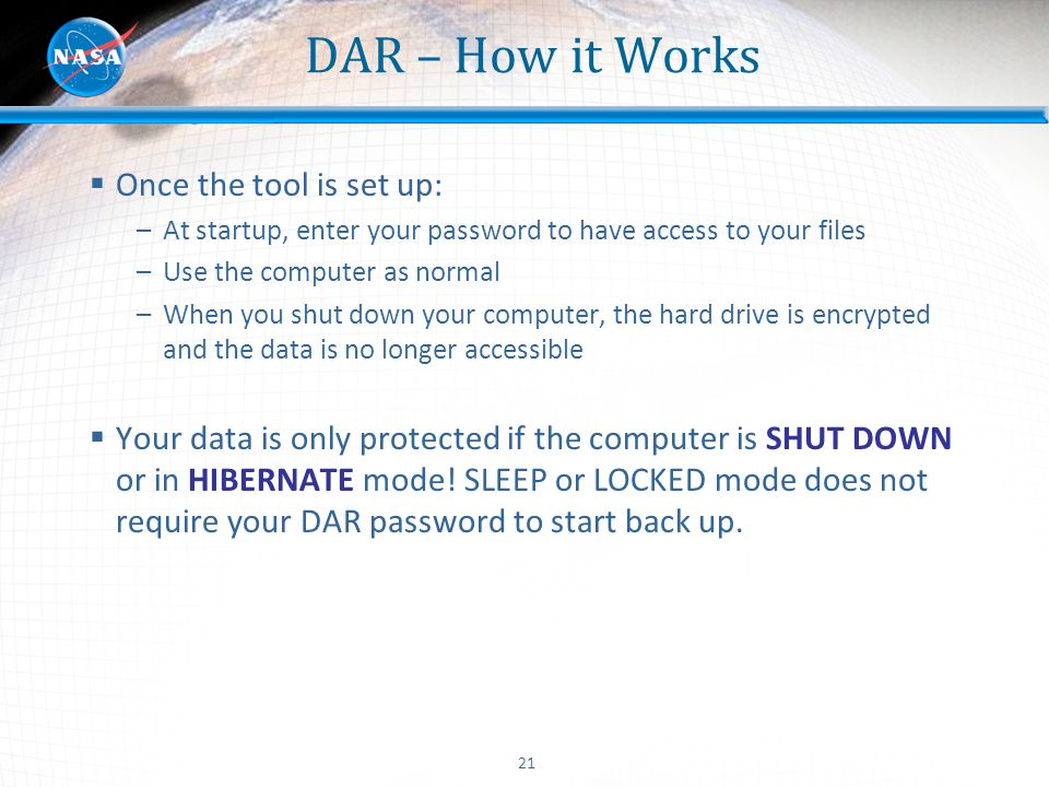 DAR – How it Works Once the tool is set up: