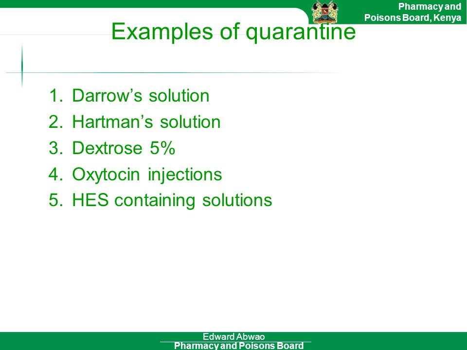 Examples of quarantine