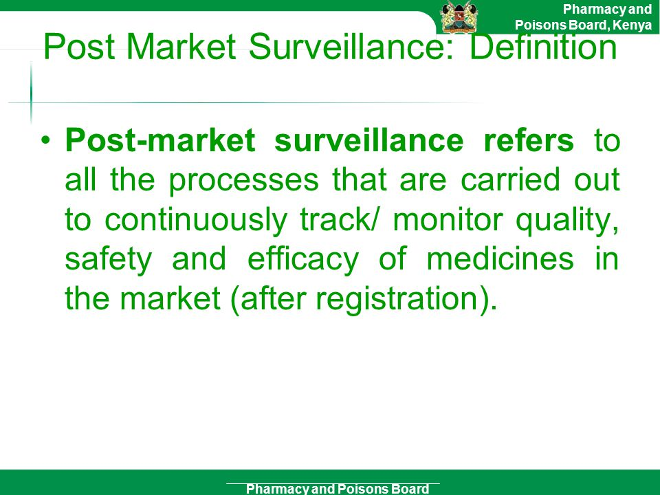 Post Market Surveillance: Definition