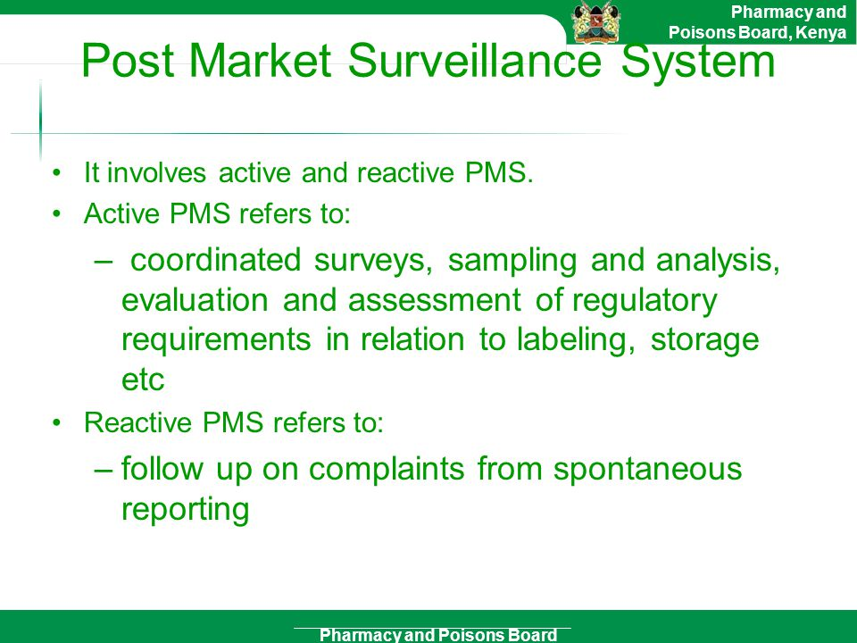Post Market Surveillance System