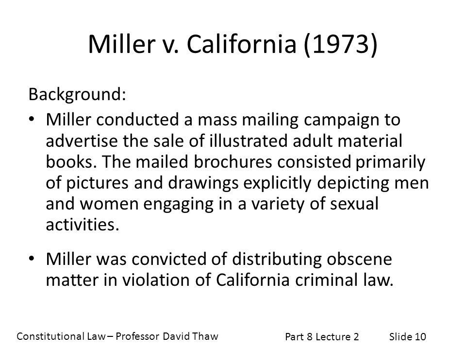 Miller v. California (1973) Background: