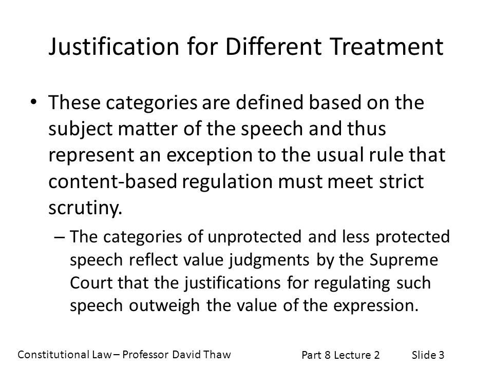 Justification for Different Treatment