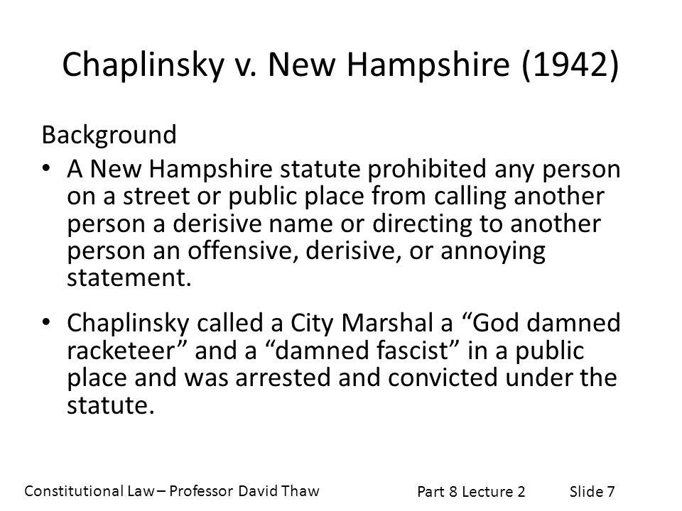 Chaplinsky v. New Hampshire (1942)
