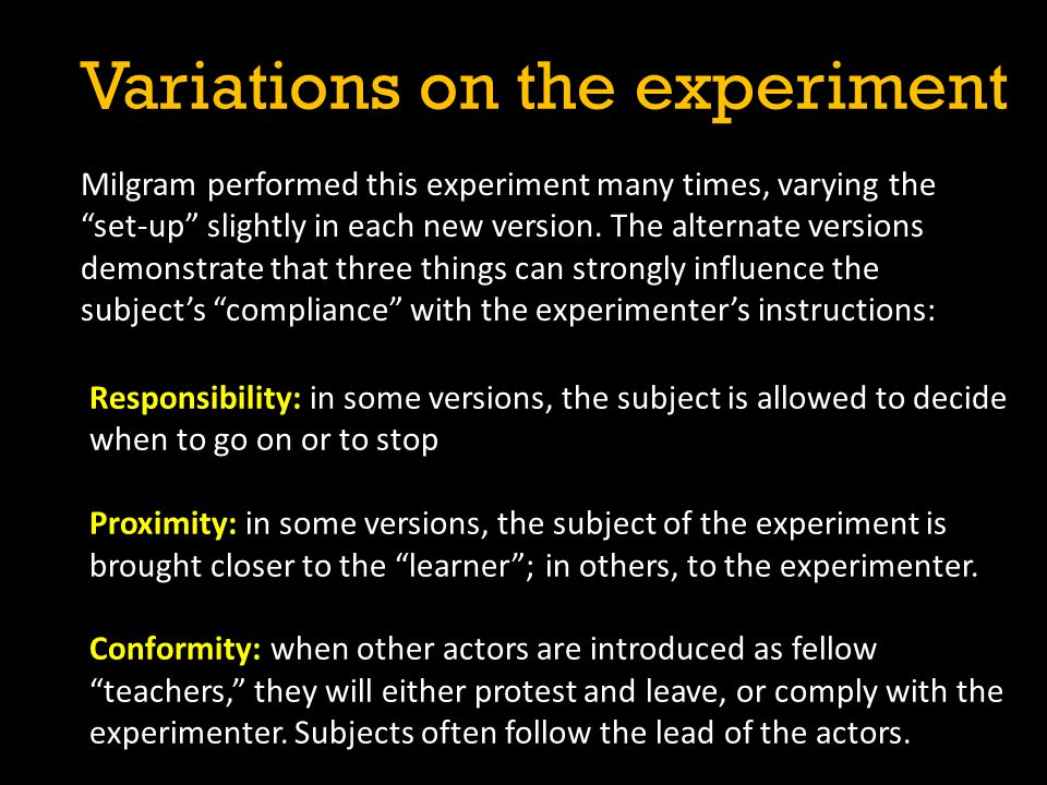Variations on the experiment