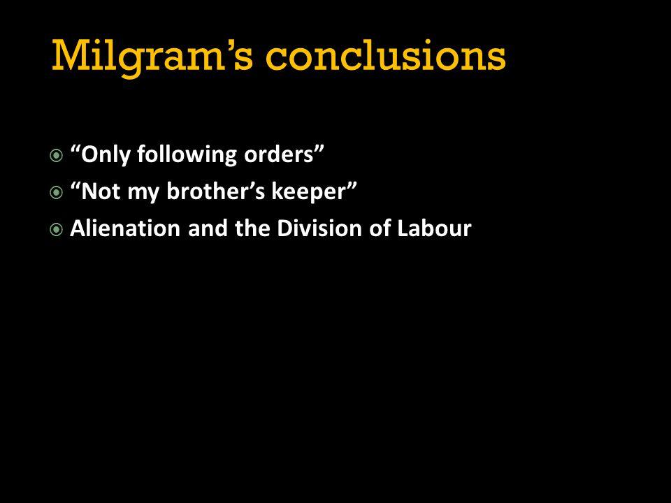 Milgram's conclusions