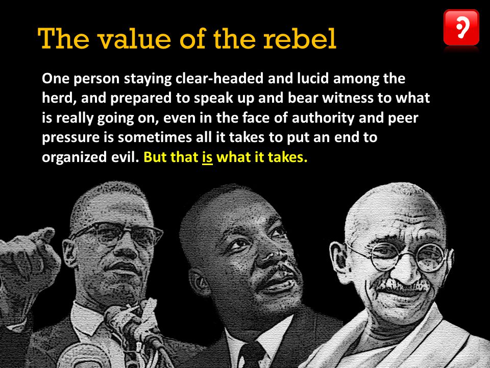 The value of the rebel