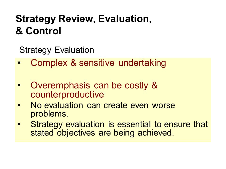 Strategy Review, Evaluation, & Control
