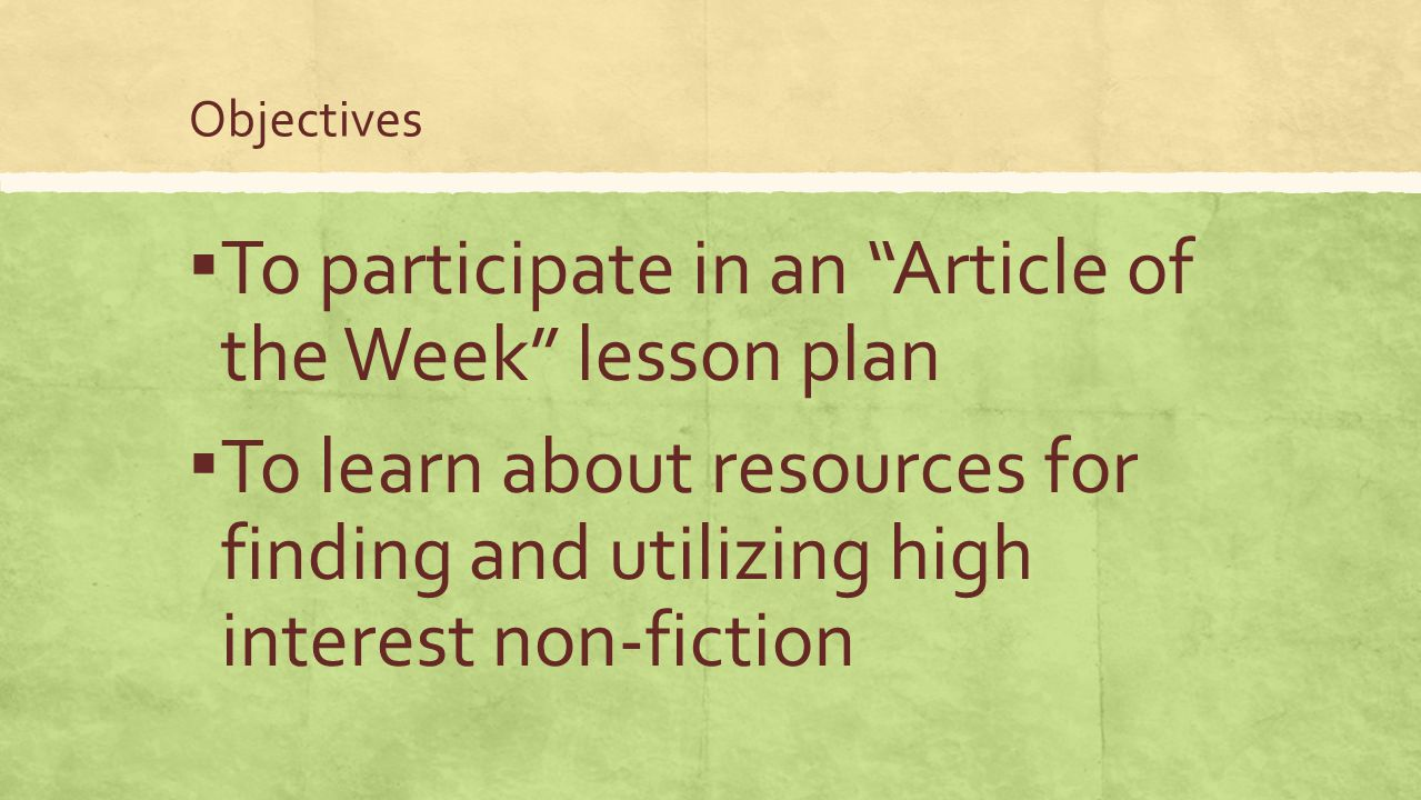 To participate in an Article of the Week lesson plan