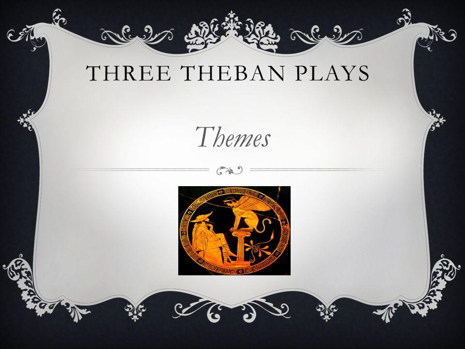 Three Theban Plays Themes