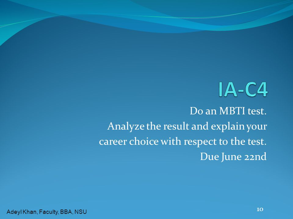 IA-C4 Do an MBTI test. Analyze the result and explain your