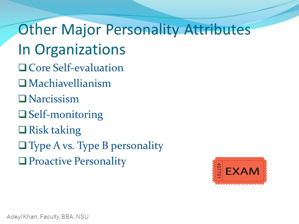 Other Major Personality Attributes In Organizations