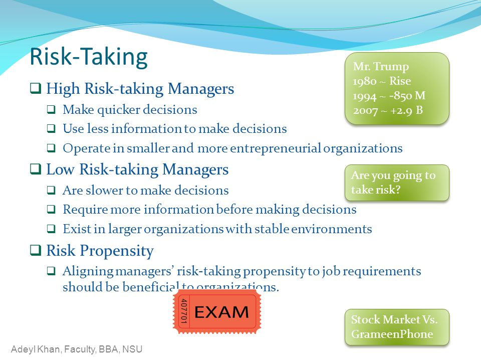 Risk-Taking High Risk-taking Managers Low Risk-taking Managers