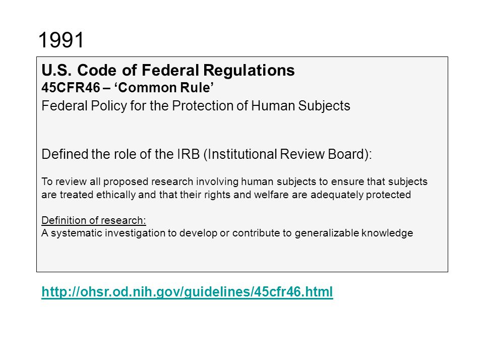 1991 U.S. Code of Federal Regulations 45CFR46 – 'Common Rule'