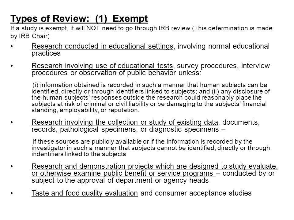 Types of Review: (1) Exempt