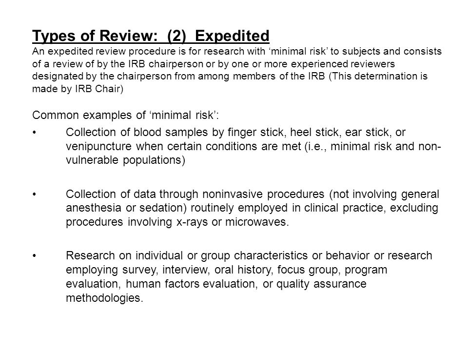 Types of Review: (2) Expedited