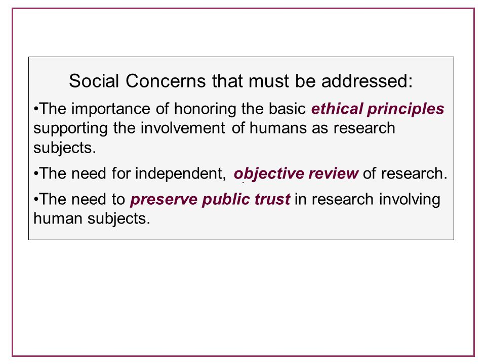 Social Concerns that must be addressed: