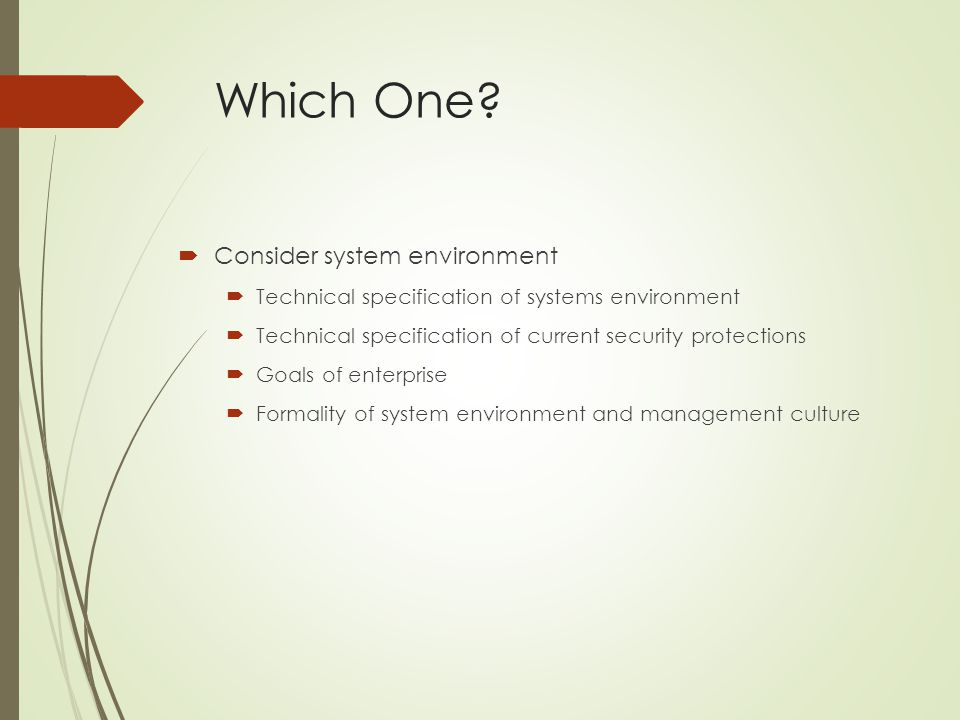Which One Consider system environment