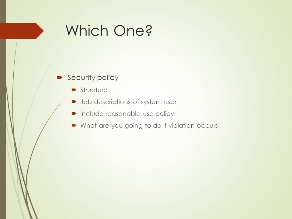 Which One Security policy Structure Job descriptions of system user