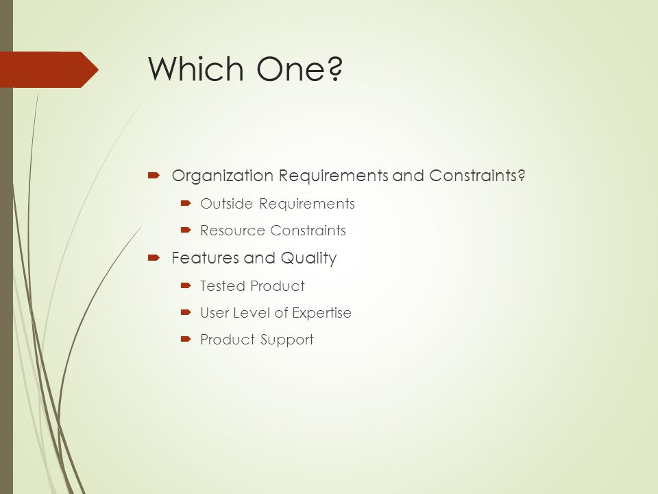 Which One Organization Requirements and Constraints