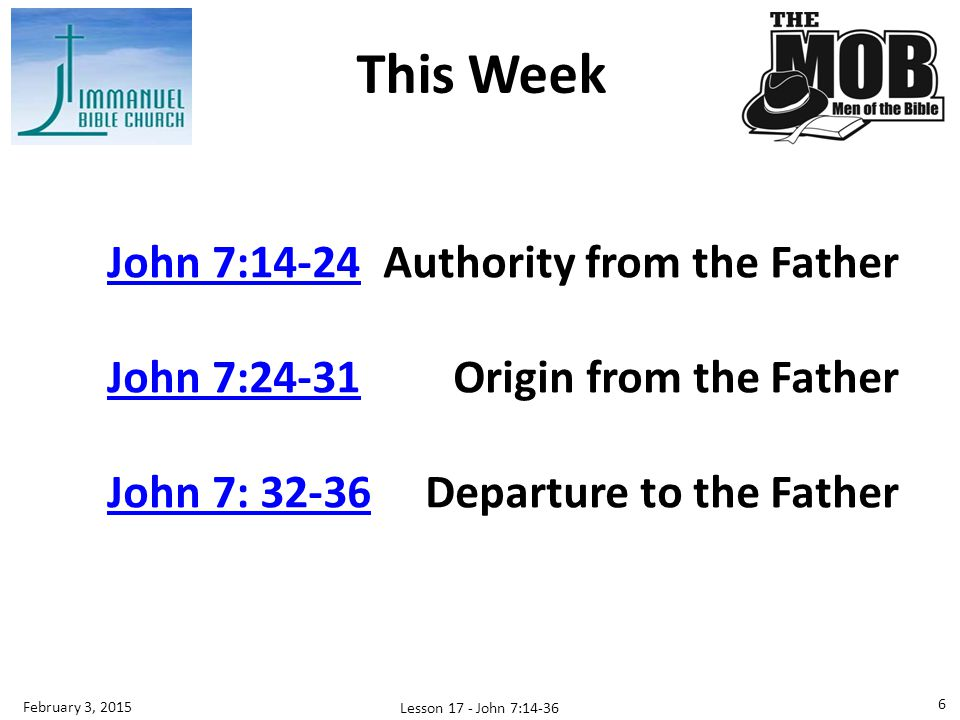 This Week John 7:14-24 Authority from the Father