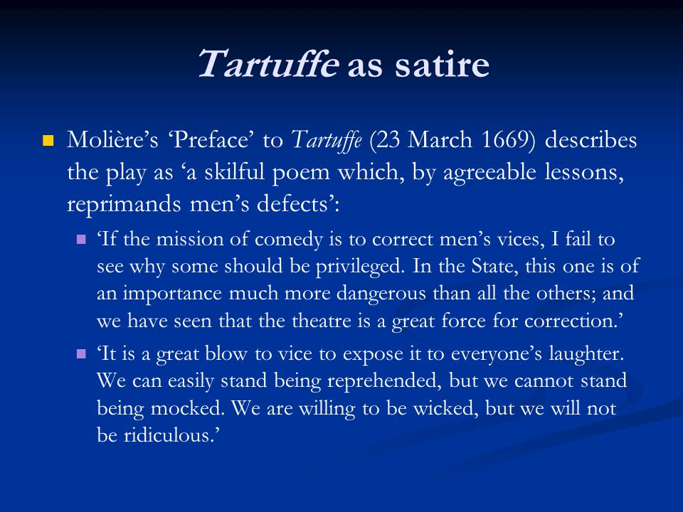 character analysis of orgon in the play tartuffe by moliere Madame pernelle, orgon's mother, is totally deluded by tartuffe until near the end of the play orgon, husband of elmire, son of madame pernelle, and father of mariane and damis, is the.
