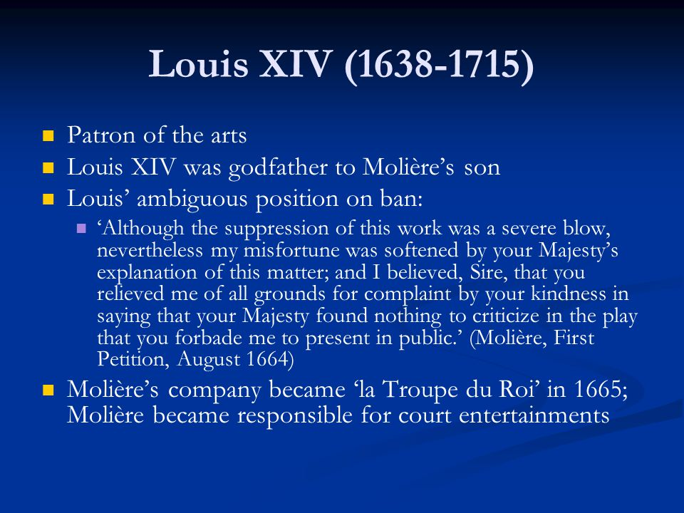 Louis XIV (1638-1715) Patron of the arts
