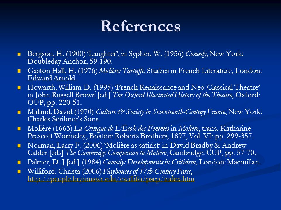 References Bergson, H. (1900) 'Laughter', in Sypher, W. (1956) Comedy, New York: Doubleday Anchor, 59-190.