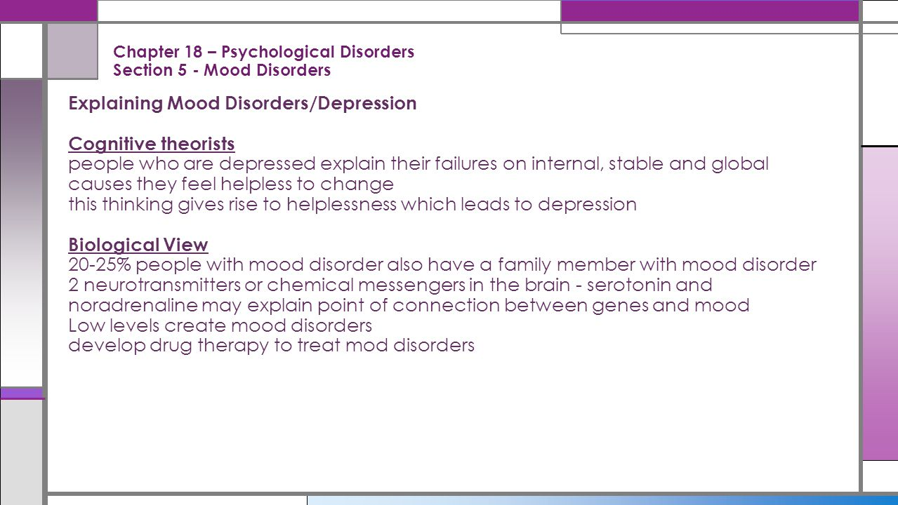 Chapter 18 – Psychological Disorders Section 5 - Mood Disorders