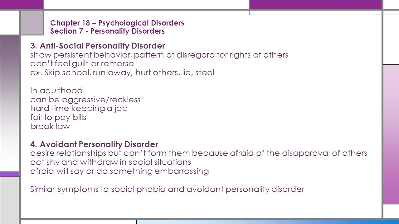 Chapter 18 – Psychological Disorders Section 7 - Personality Disorders