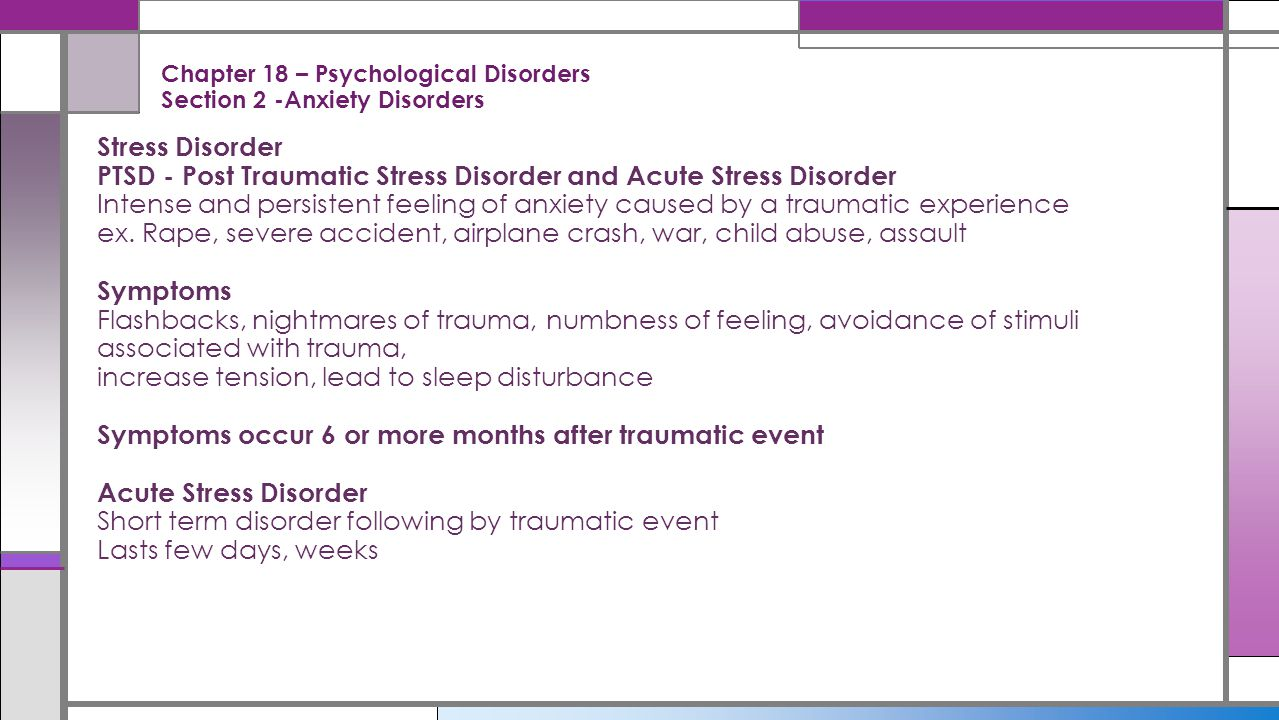 Chapter 18 – Psychological Disorders Section 2 -Anxiety Disorders