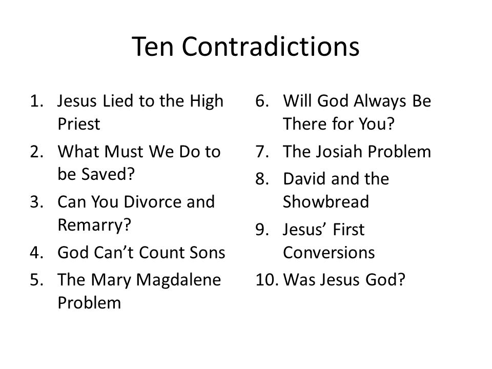 Ten Contradictions Jesus Lied to the High Priest